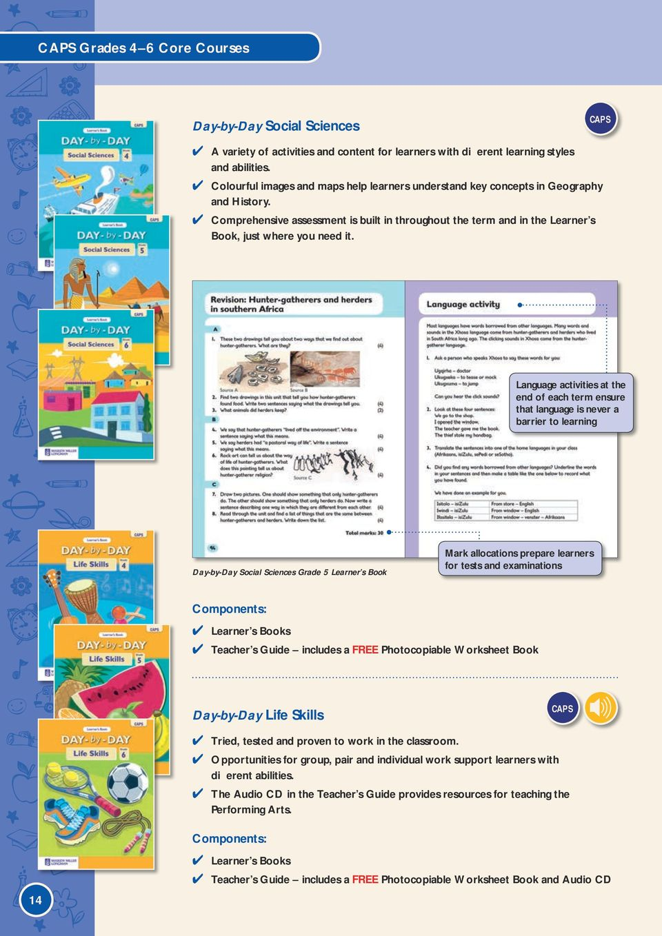 Language activities at the end of each term ensure that language is never a  barrier to