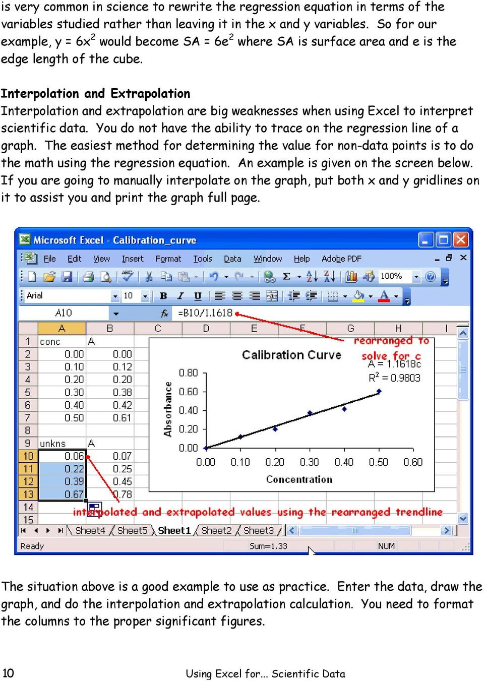 Using Excel for Handling, Graphing, and Analyzing Scientific