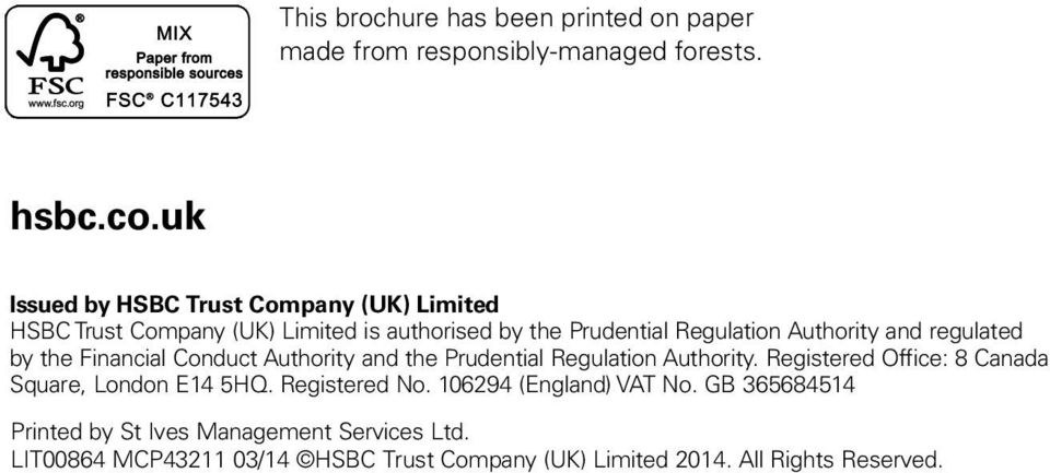 regulated by the Financial Conduct Authority and the Prudential Regulation Authority.