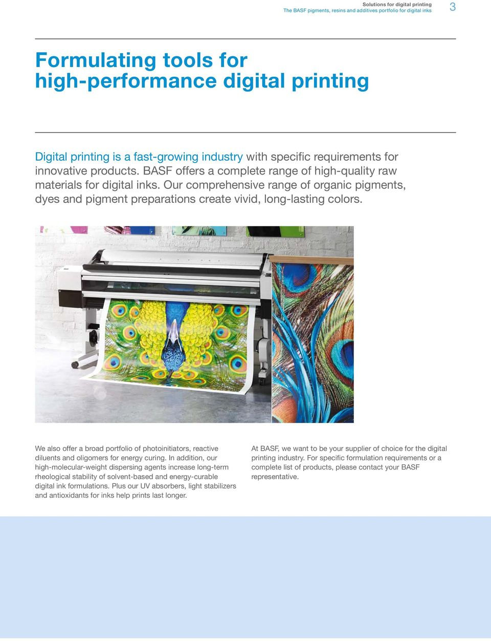 Solutions for digital printing  The BASF pigments, resins and