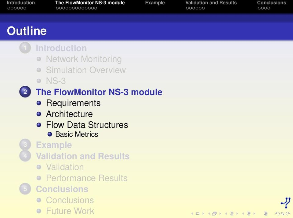 FlowMonitor a network monitoring framework for the Network