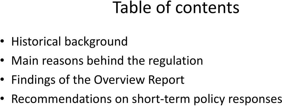 regulation Findings of the Overview