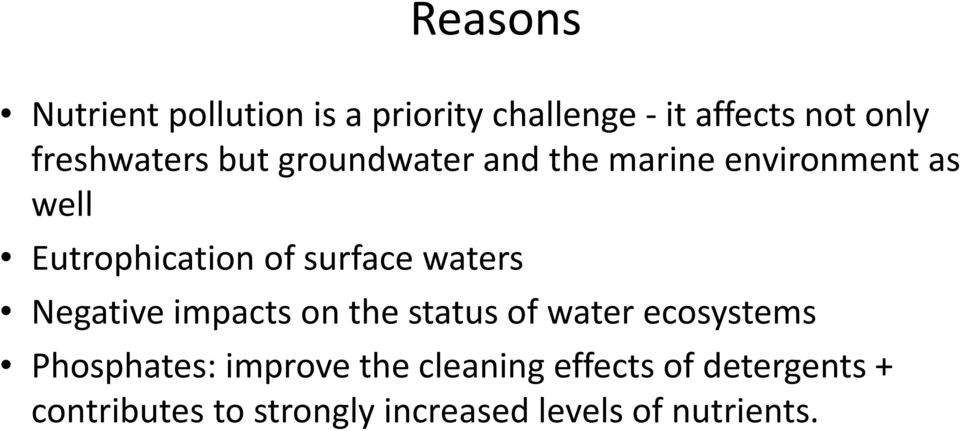 surface waters Negative impacts on the status of water ecosystems Phosphates: