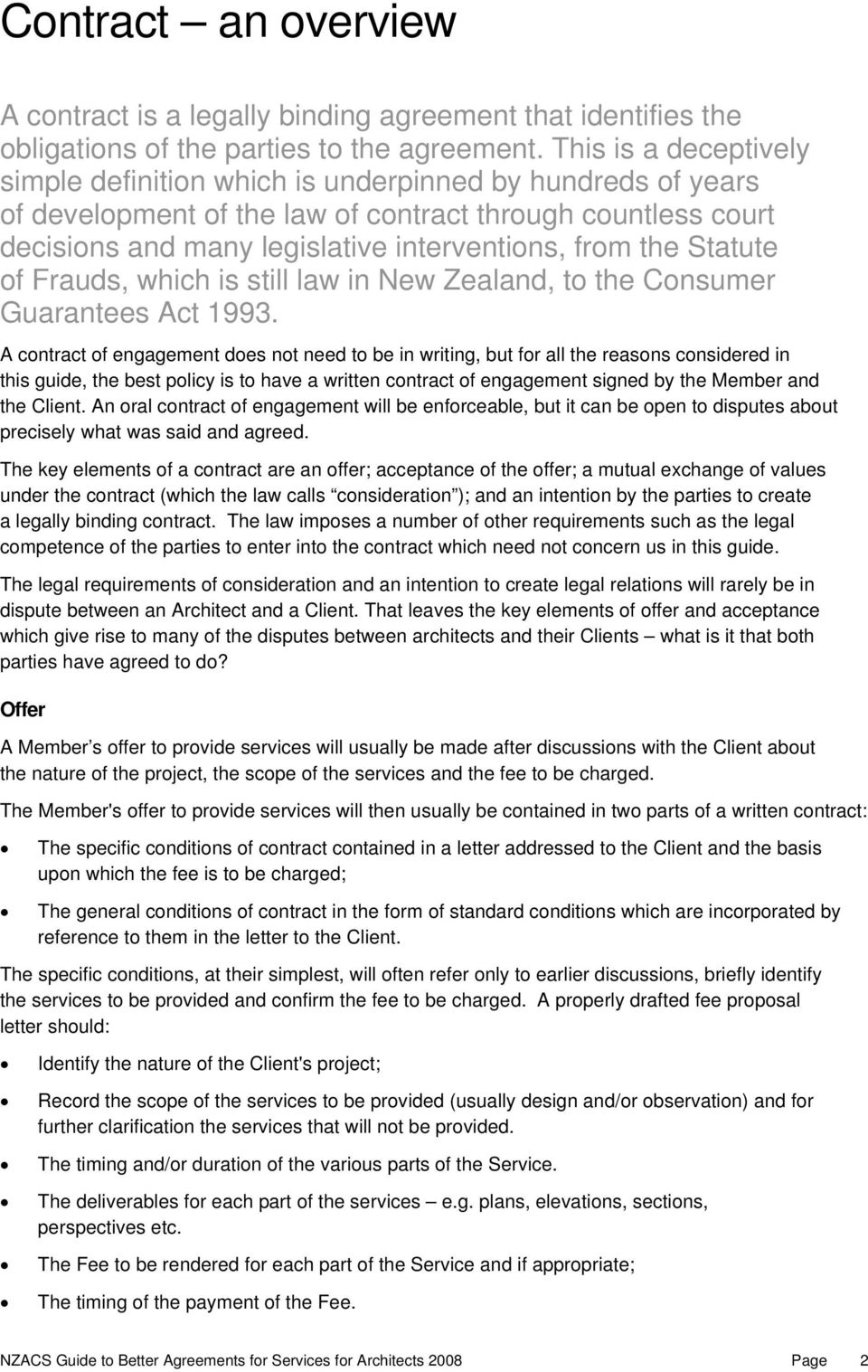 Statute Of Frauds Which Is Still Law In New Zealand To The Consumer Guarantees