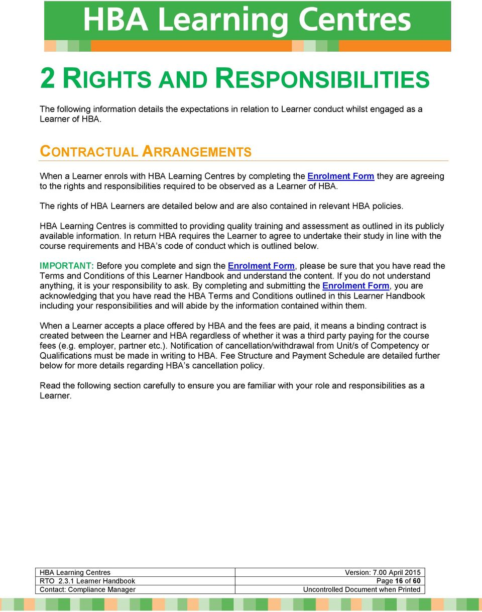 HBA. The rights of HBA Learners are detailed below and are also contained in relevant HBA policies.