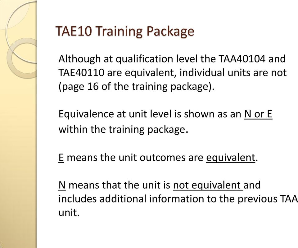 Equivalence at unit level is shown as an N or E within the training package.