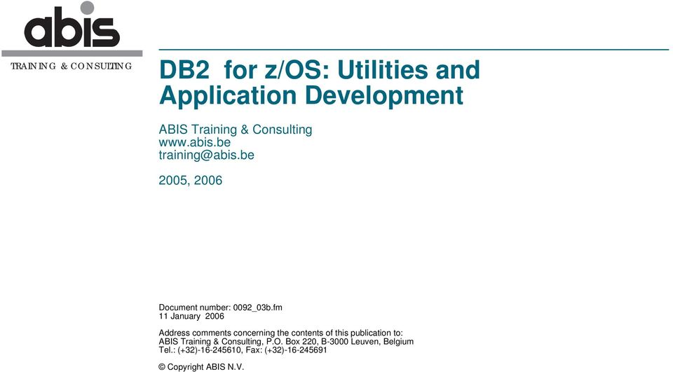 DB2 for z/os: Utilities and Application Development - PDF