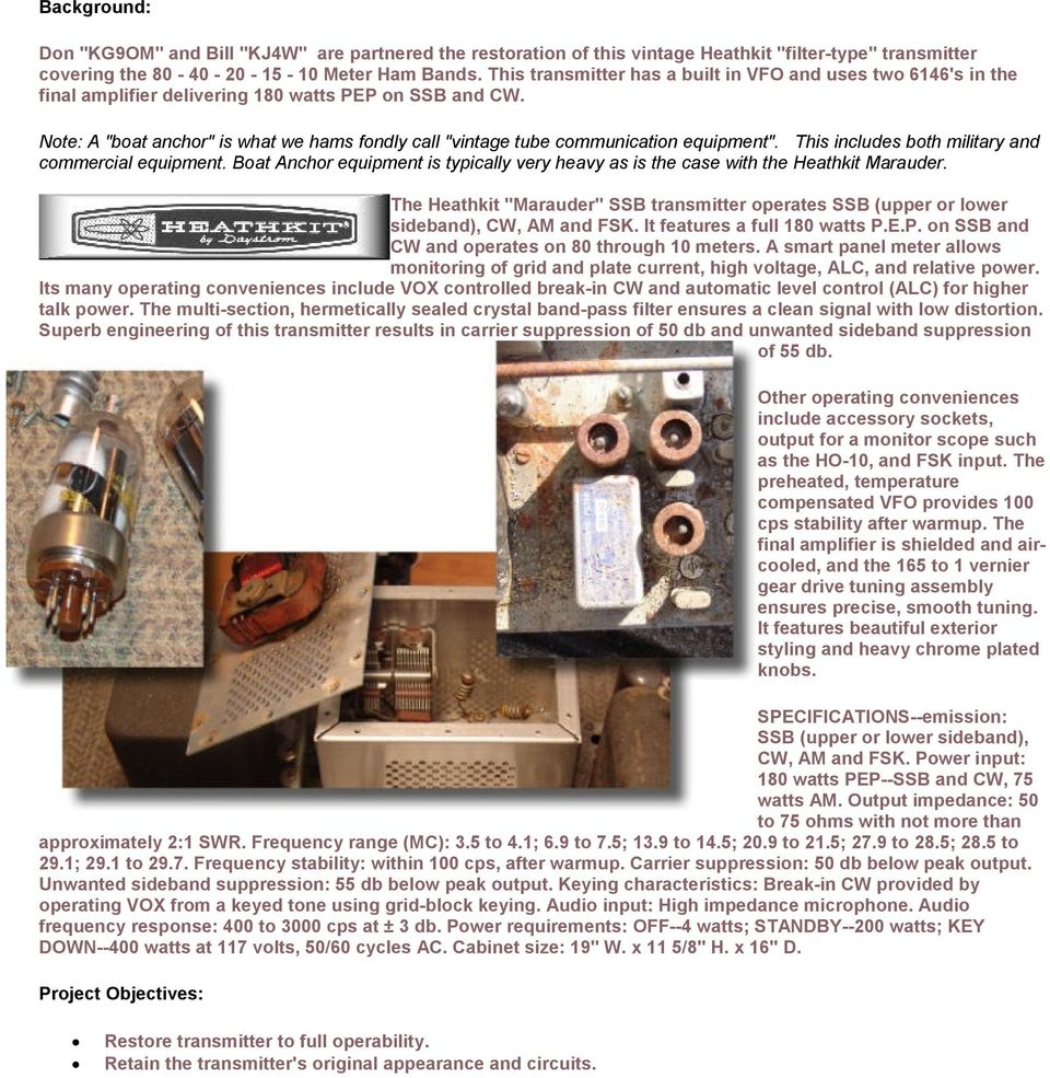 Restoration Of Viking Valiant Hammarlund Sp 600 And Heathkit Hx 10 Am Cw Ham Bands Transmitter Note A Boat Anchor Is What We Hams Fondly Call Vintage Tube