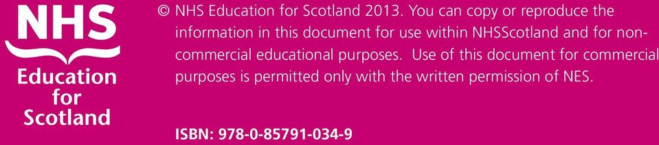 within NHSScotland and for noncommercial educational purposes.