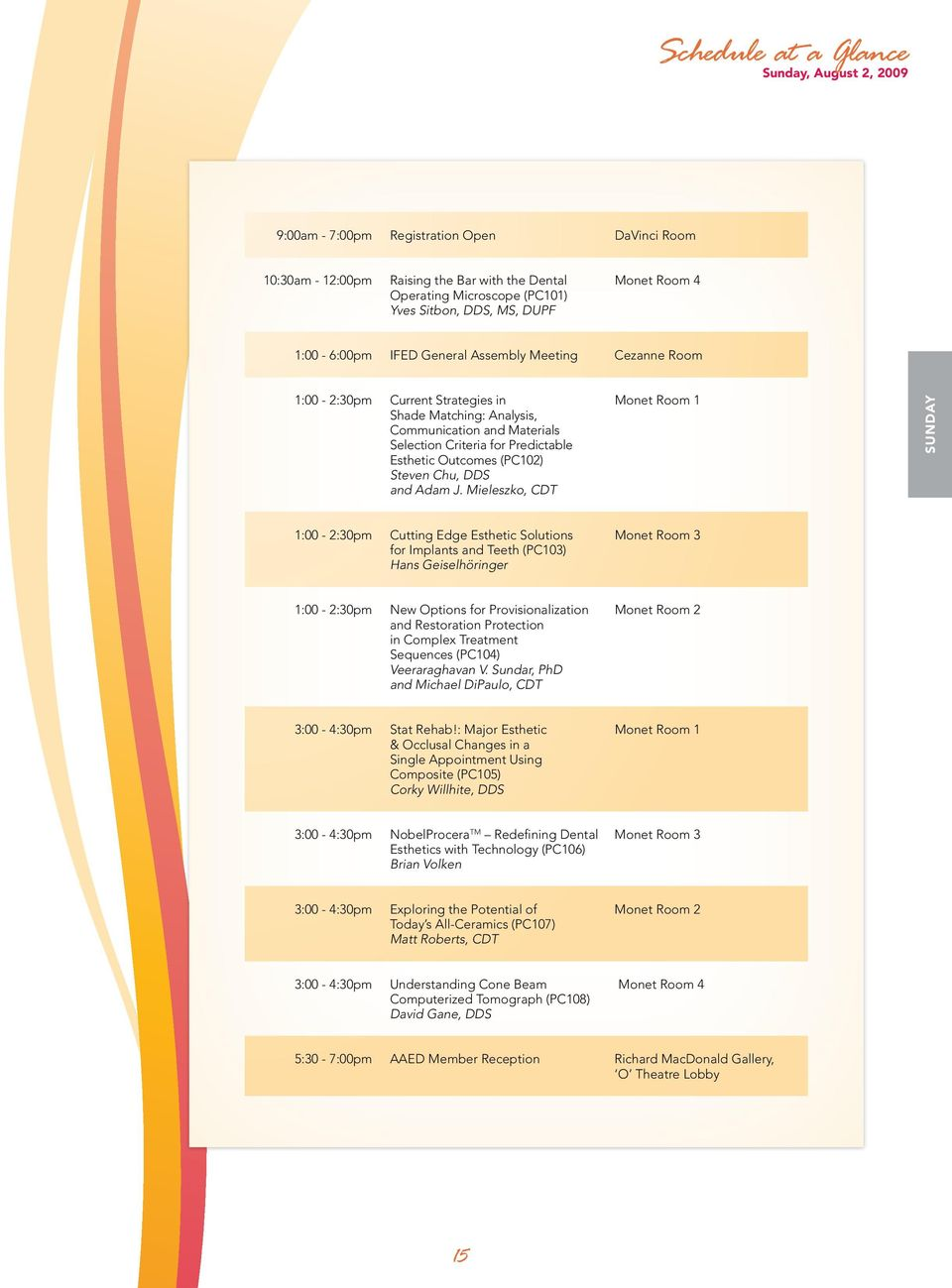 Final Program  The Future of Dentistry  August 2-5, 2009 o