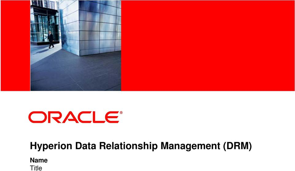 Hyperion Data Relationship Management (DRM) - PDF
