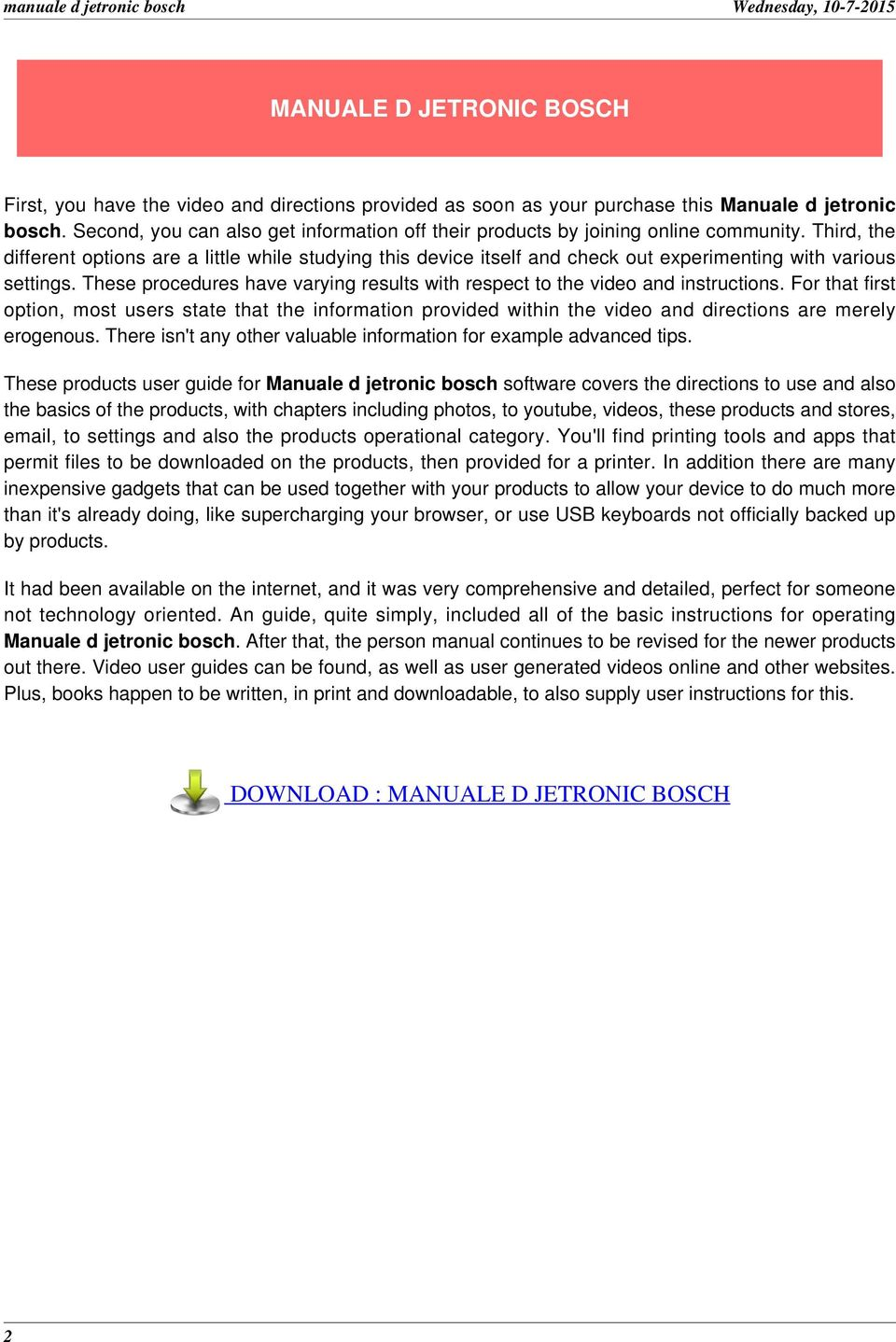 DOWNLOAD : MANUALE D JETRONIC BOSCH 2. Third, the different options are a  little while studying this device itself and check out