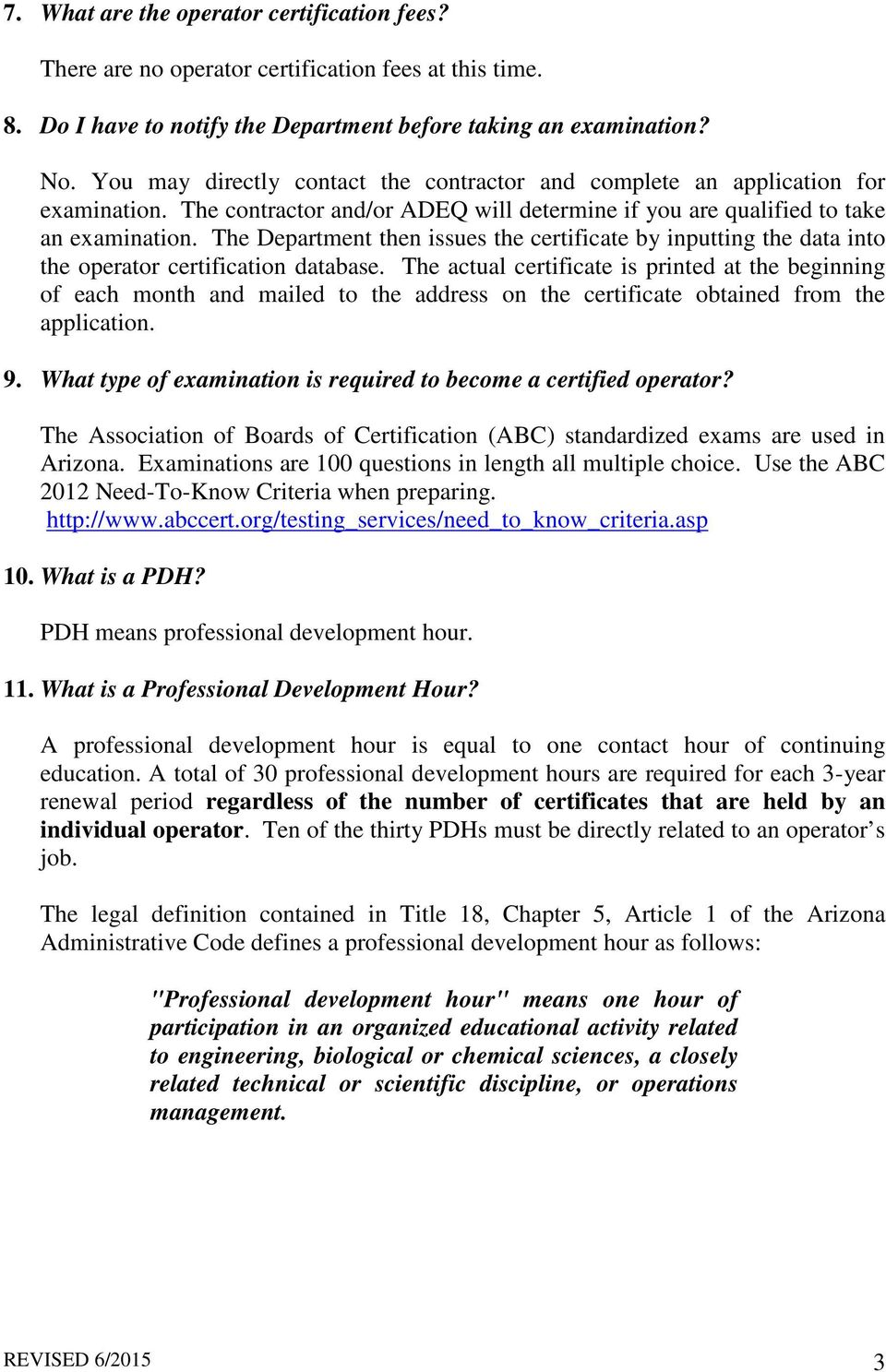 Frequently Asked Questions About The Operator Certification Program