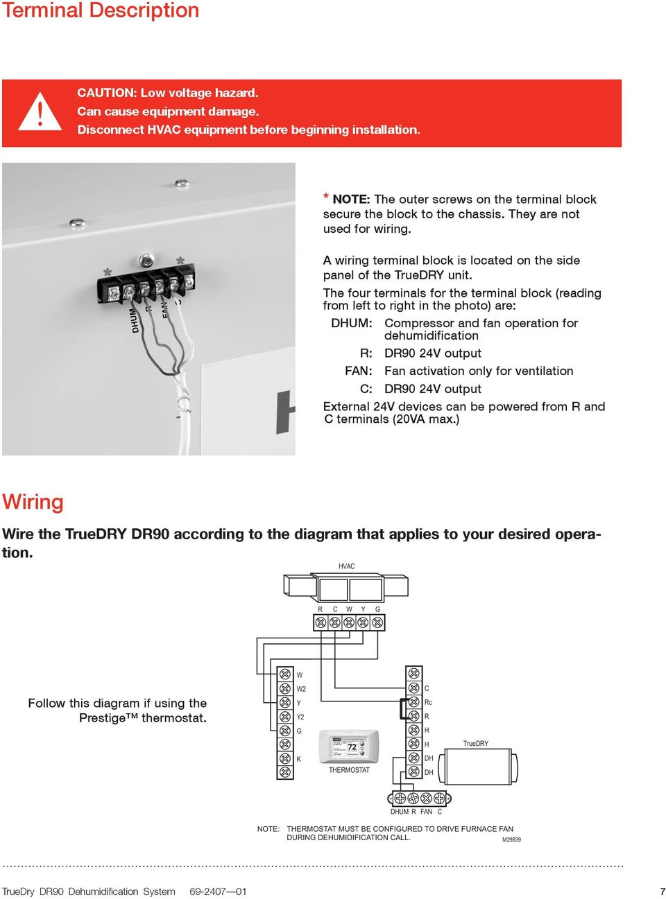 Truedry Dr90 Professional Installation Guide Optional Controls Sold Dehumidifier Wiring Diagram The Four Terminals For Terminal Block Reading From Left To Right In Photo