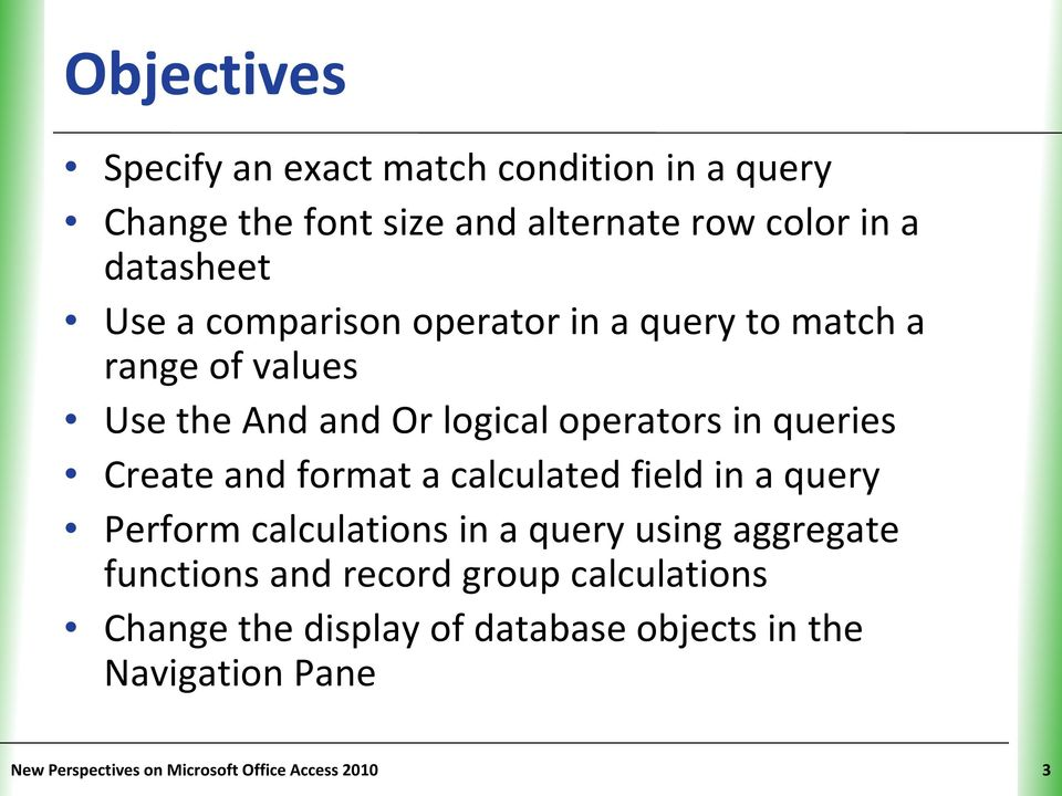 format a calculated field in a query Perform calculations in a query using aggregate functions and record group