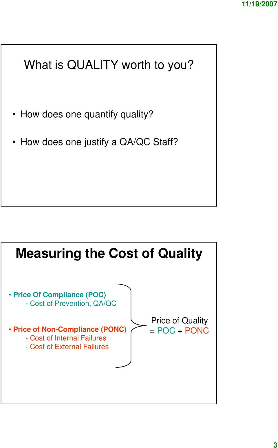 Measuring the Cost of Quality Price Of Compliance (POC) - Cost of