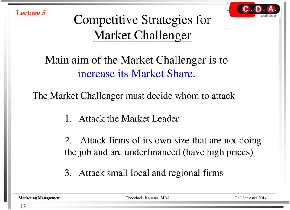 Attack the Market Leader 2.