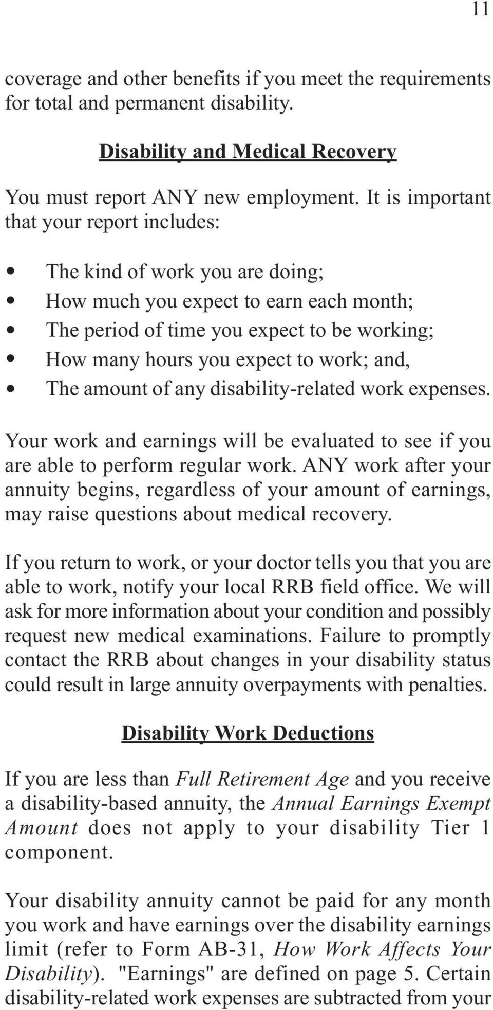 "period of time you expect to be working; The period of time you expect to be working; "" How many hours you expect to work; and, "" How The many amount hours of you any expect disability-related to"