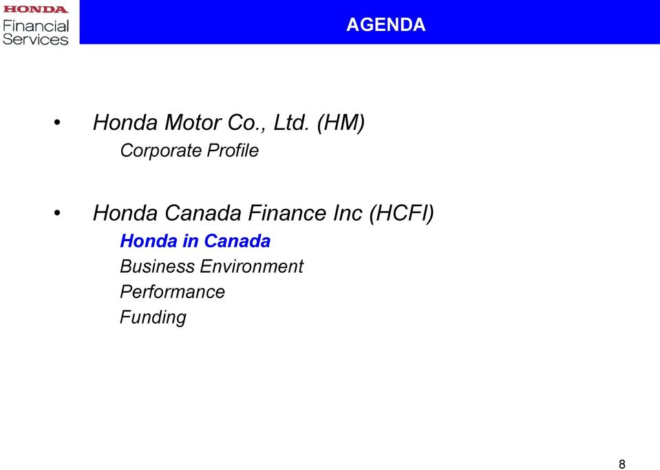 Finance Inc HCFI Honda In Canada