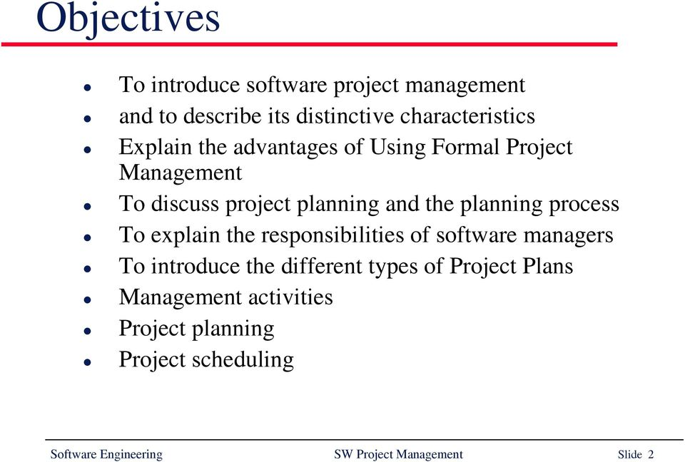 Software Project Management  Software Engineering SW Project