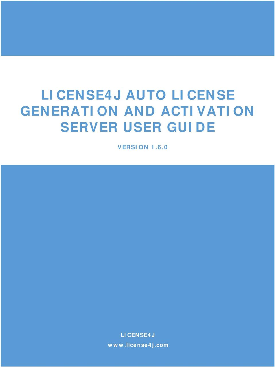 LICENSE4J AUTO LICENSE GENERATION AND ACTIVATION SERVER USER GUIDE - PDF
