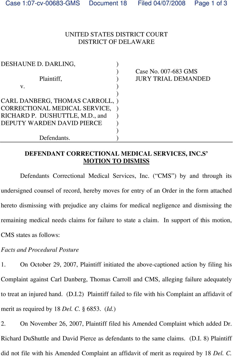S MOTION TO DISMISS Defendants Correctional Medical Services, Inc.