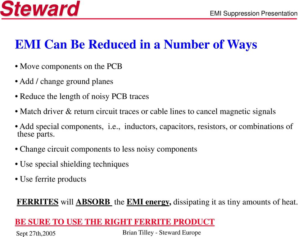 1  Challenges of EMI 2  Typical EMI Sources 3  Low