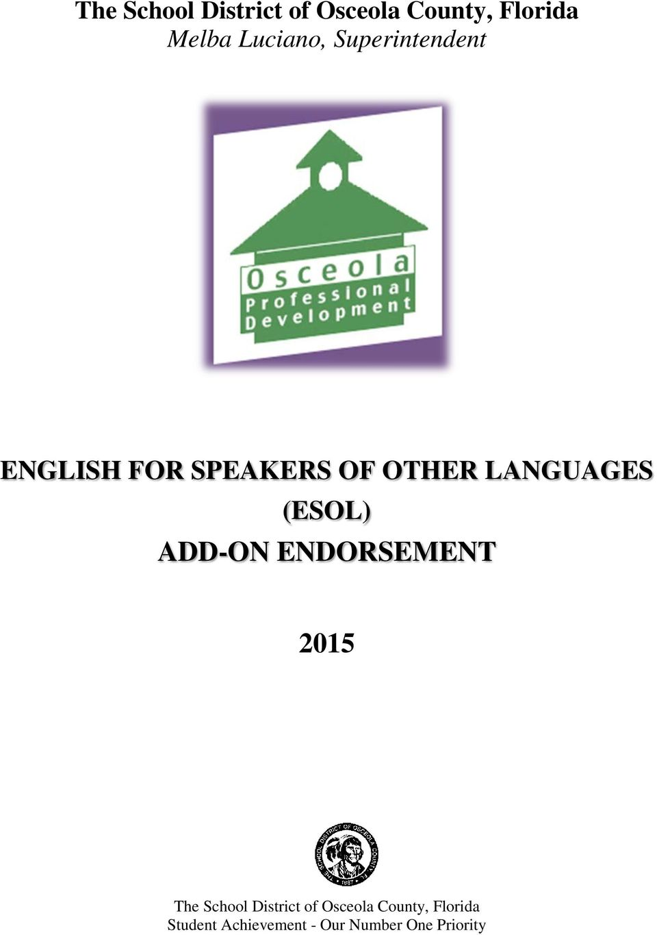 LANGUAGES (ESOL) ADD-ON ENDORSEMENT 2015 The School