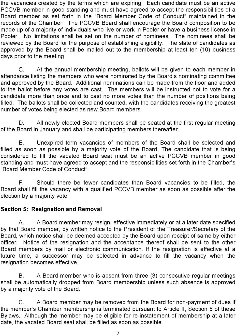 records of the Chamber. The PCCVB Board shall encourage the Board composition to be made up of a majority of individuals who live or work in Pooler or have a business license in Pooler.