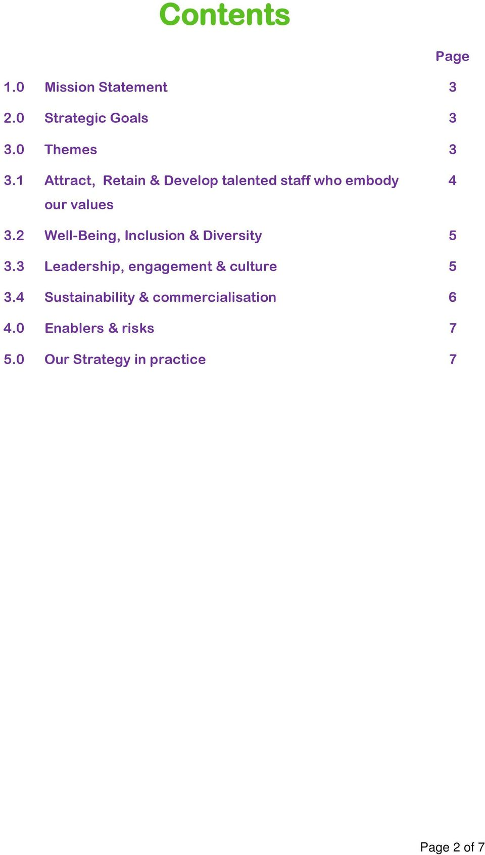 2 Well-Being, Inclusion & Diversity 5 3.3 Leadership, engagement & culture 5 3.