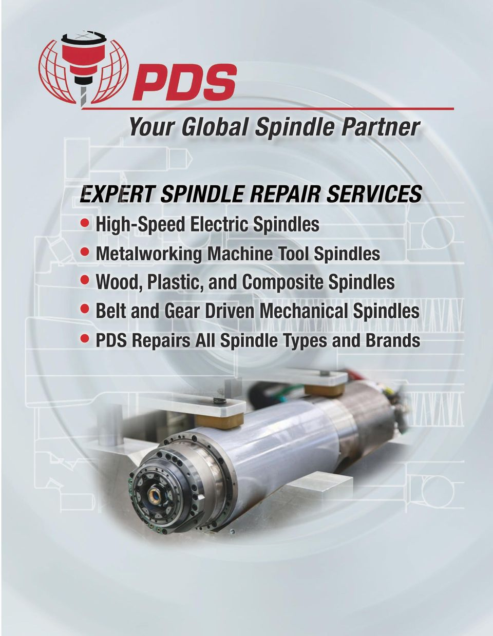 Your Global Spindle Partner Pdf Repair Servo Motor Spindles Valve Service Wood Plastic And Composite Belt Gear 2 Experienced When Fails