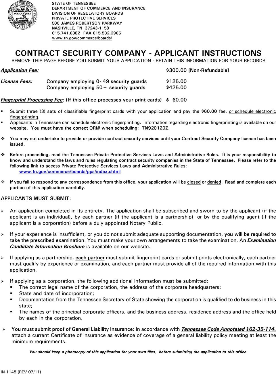 gov/commerce/boards/ CONTRACT SECURITY COMPANY - APPLICANT INSTRUCTIONS REMOVE THIS PAGE BEFORE YOU SUBMIT YOUR APPLICATION - RETAIN THIS INFORMATION FOR YOUR RECORDS Application Fee: $300.