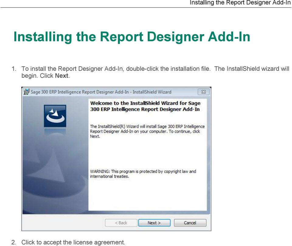 To install the Report Designer Add-In, double-click the