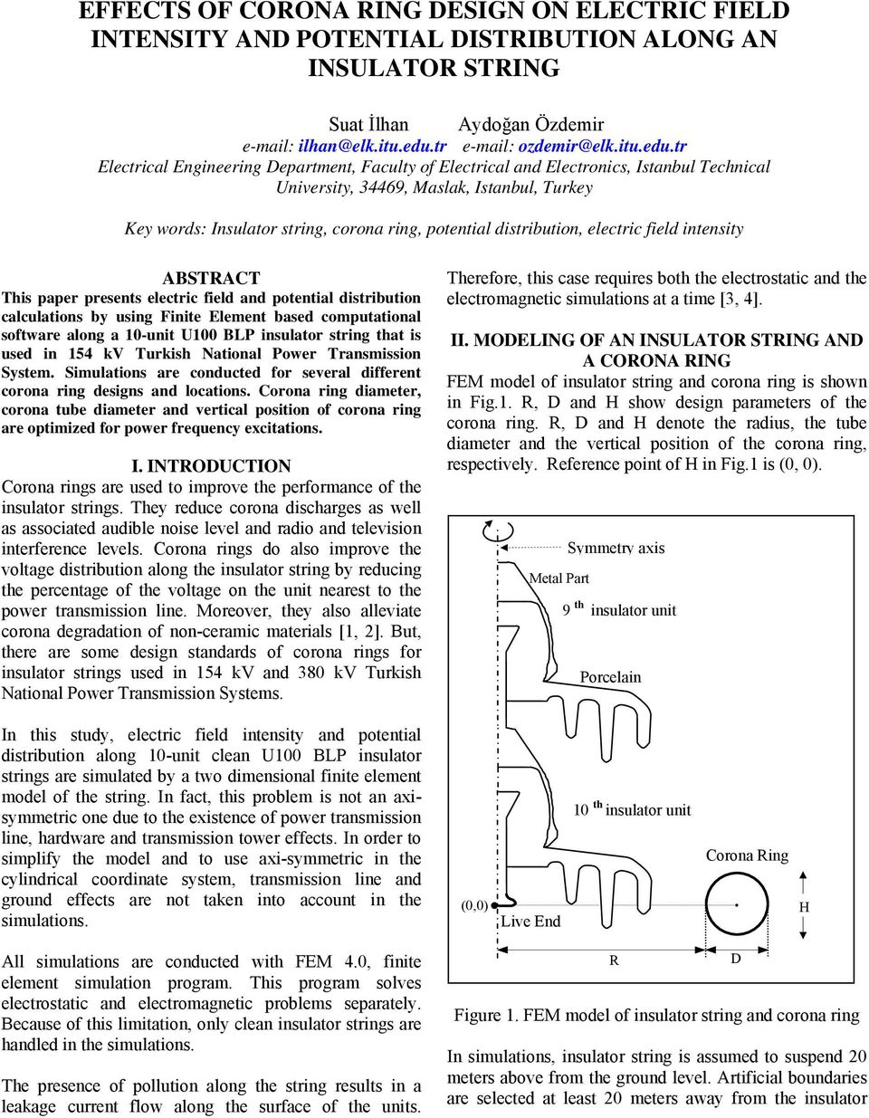 EFFECTS OF CORONA RING DESIGN ON ELECTRIC FIELD INTENSITY