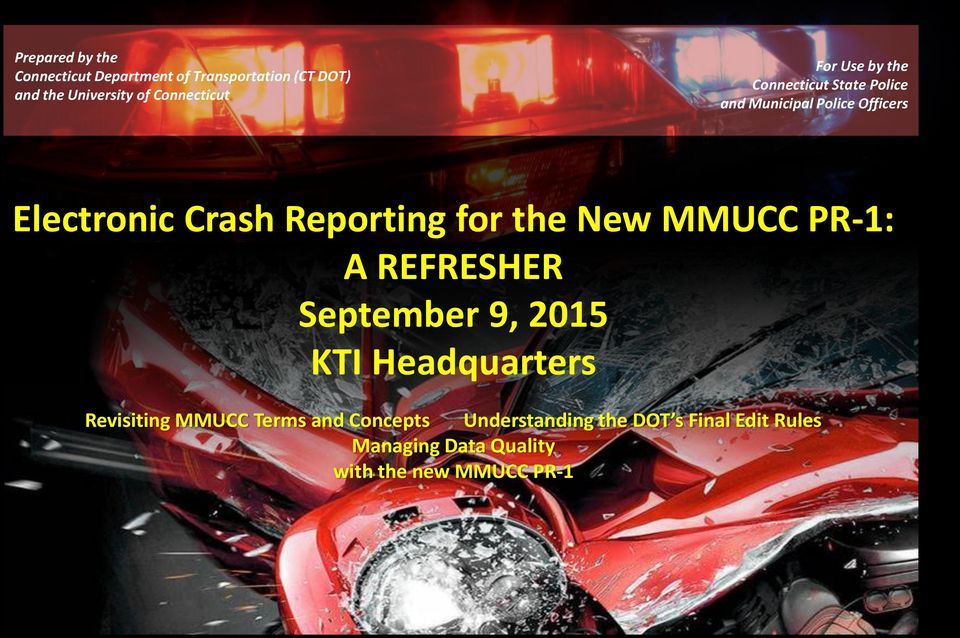 Electronic Crash Reporting for the New MMUCC PR-1: A