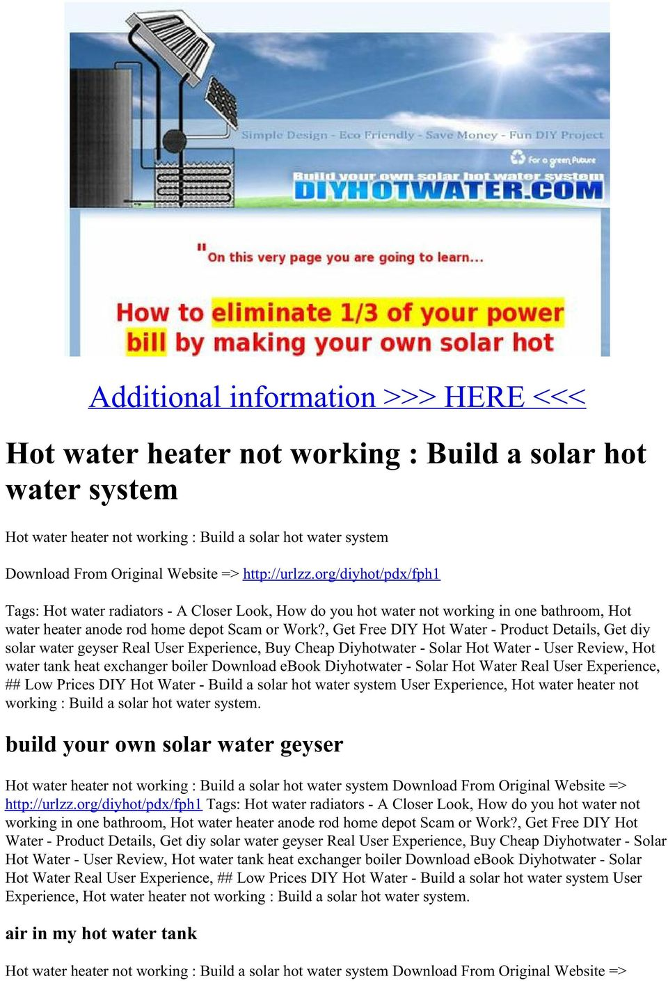 Additional information >>> HERE <<< Hot water heater not working