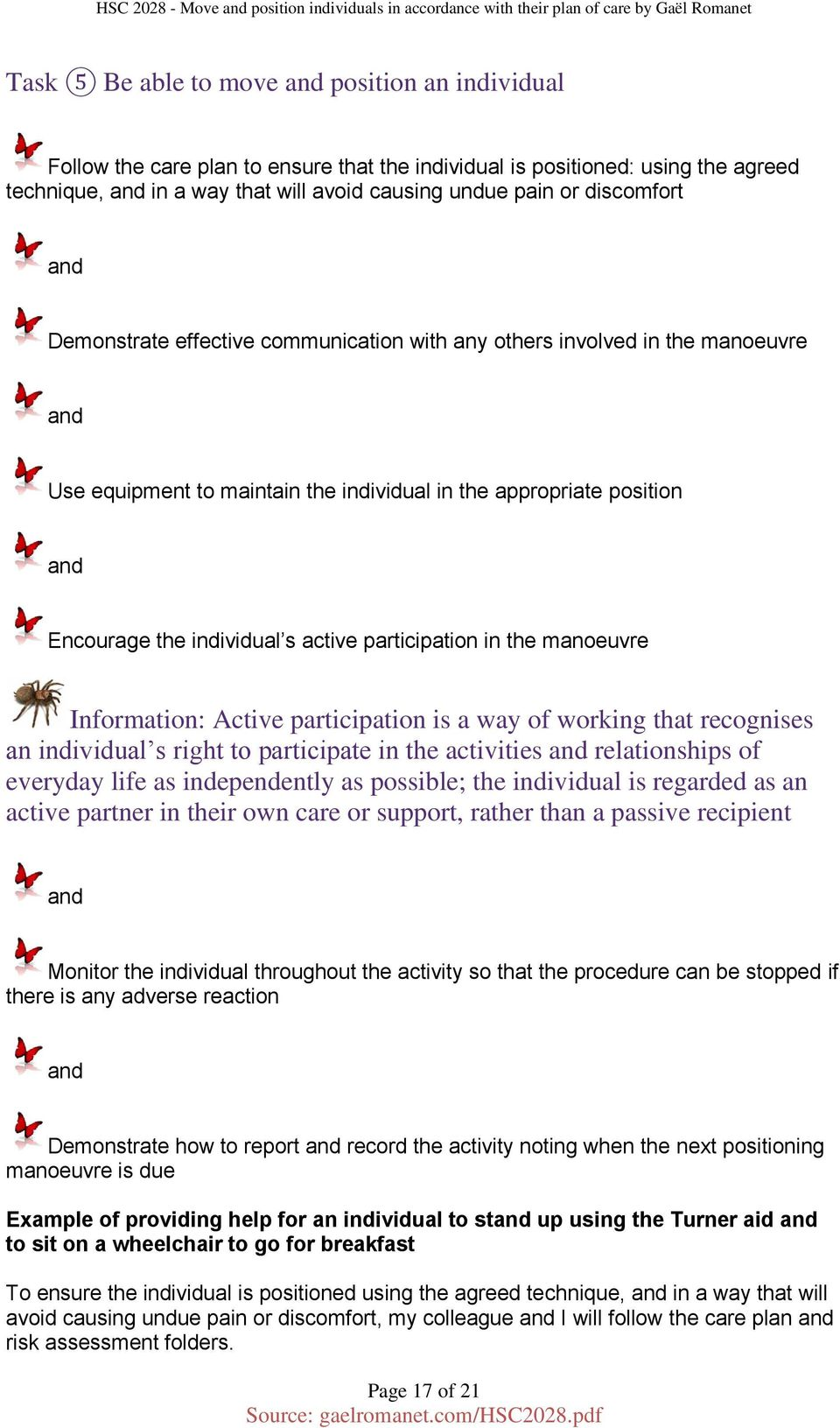 Move and position individuals in accordance with their plan of care active participation in the manoeuvre information active participation is a way of working that recognises fandeluxe Choice Image
