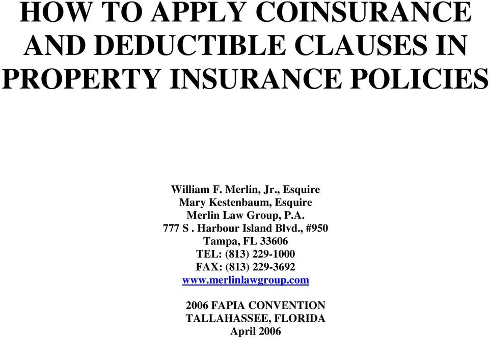 How To Apply Coinsurance And Deductible Clauses In Property