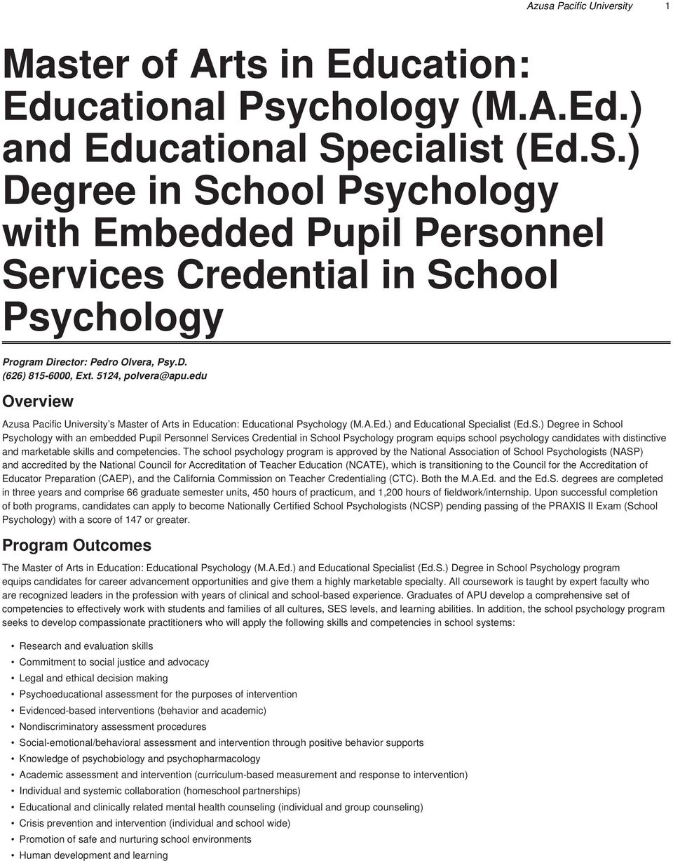 edu Overview Azusa Pacific University s Master of Arts in Education: Educational Psychology (M.A.Ed.) and Educational Sp