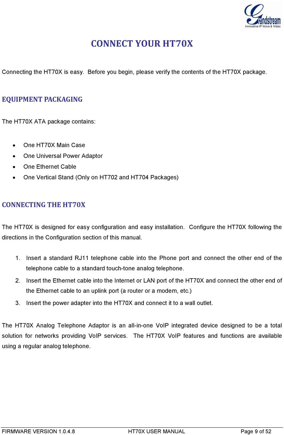 Grandstream Networks Inc Ht701 Ht702 Ht704 Analog Telephone Besides Phone Line Wiring Diagram Furthermore Inter Dsl Ht70x Is Designed For Easy Configuration And Installation Configure The Following Directions