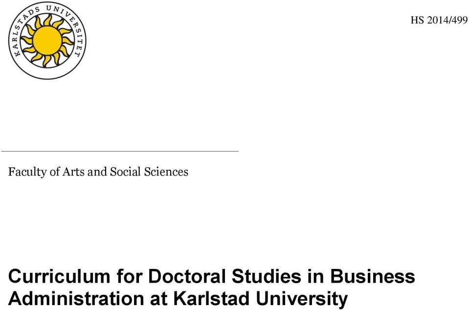 Doctoral Studies in Business