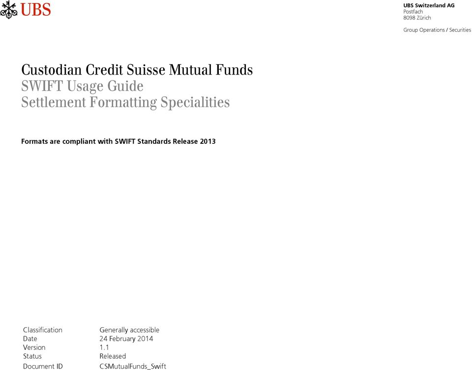 Custodian Credit Suisse Mutual Funds SWIFT Usage Guide