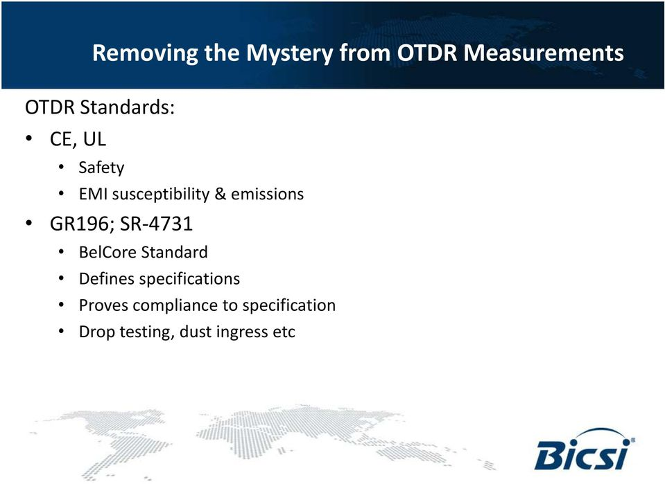 Removing the Mystery from OTDR Measurements  Keith Foord