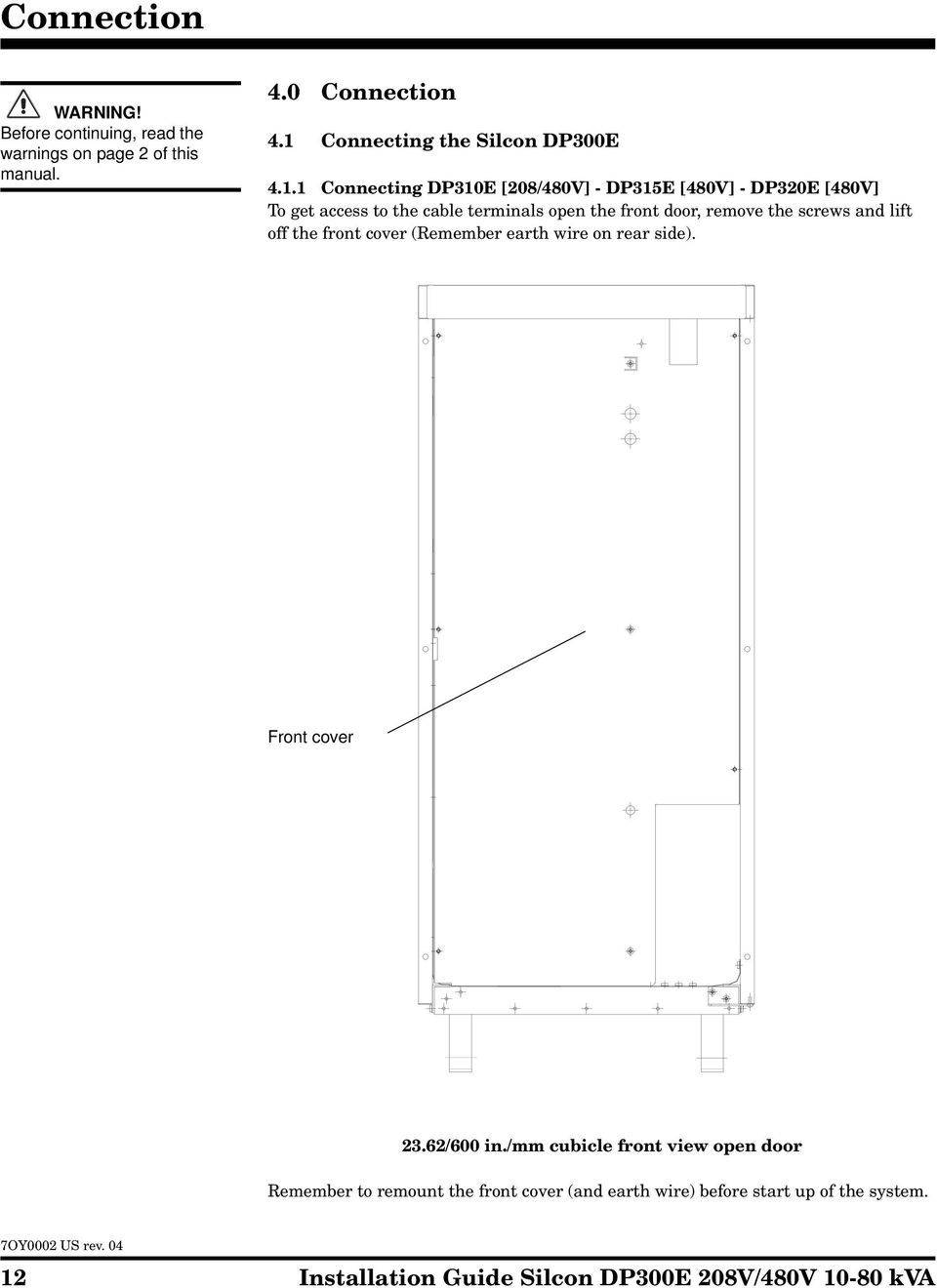 Silcon Dp300e 208v 480v 10 80kva Installation Guide Pdf Yale Forklift Wiring Diagram On Telephone Box View Cable Terminals Open The Front Door Remove Screws And Lift Off Cover 13 Connection Conduit