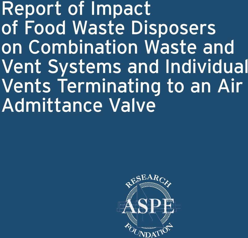 Report of Impact of Food Waste Disposers on Combination Waste and
