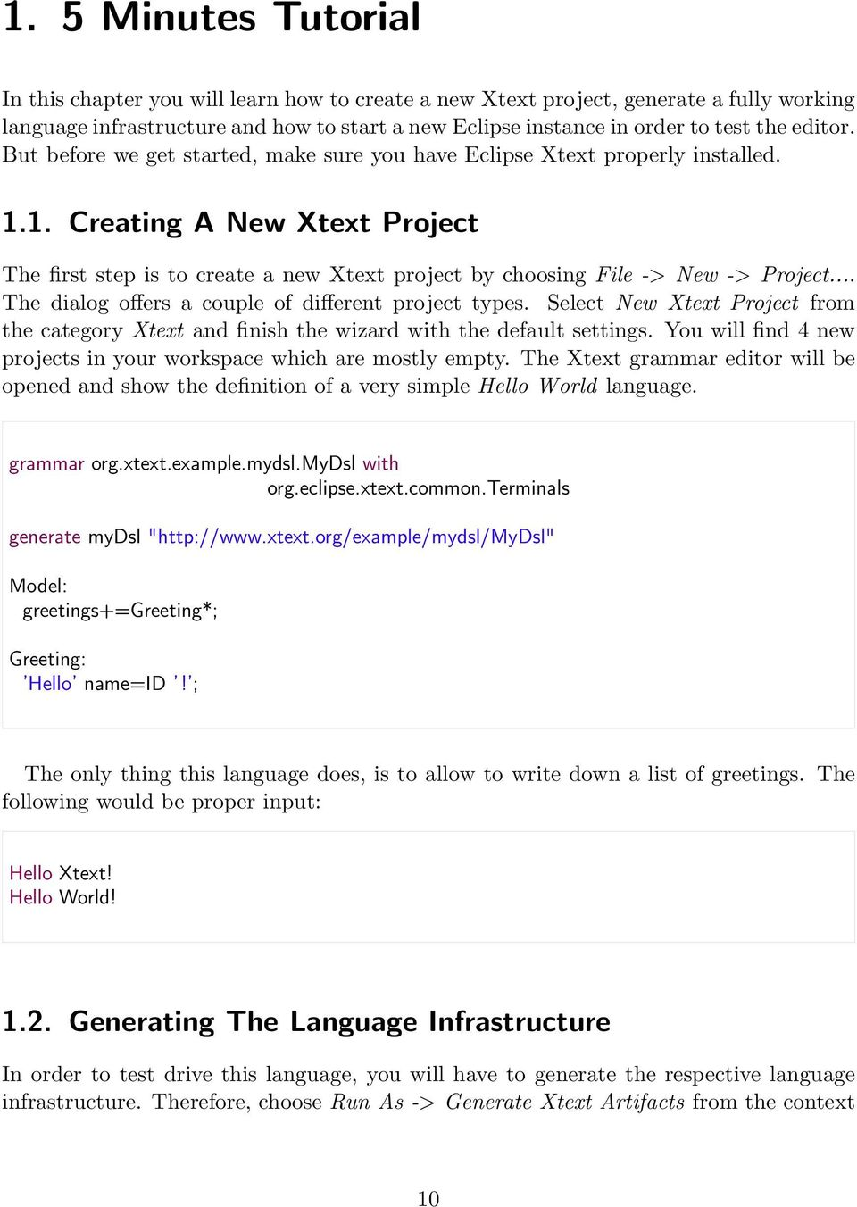 1 Creating A New Xtext Project The First Step Is To Create