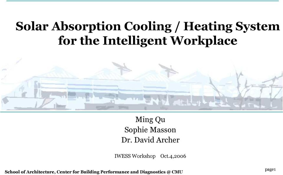 Solar Absorption Cooling / Heating System for the