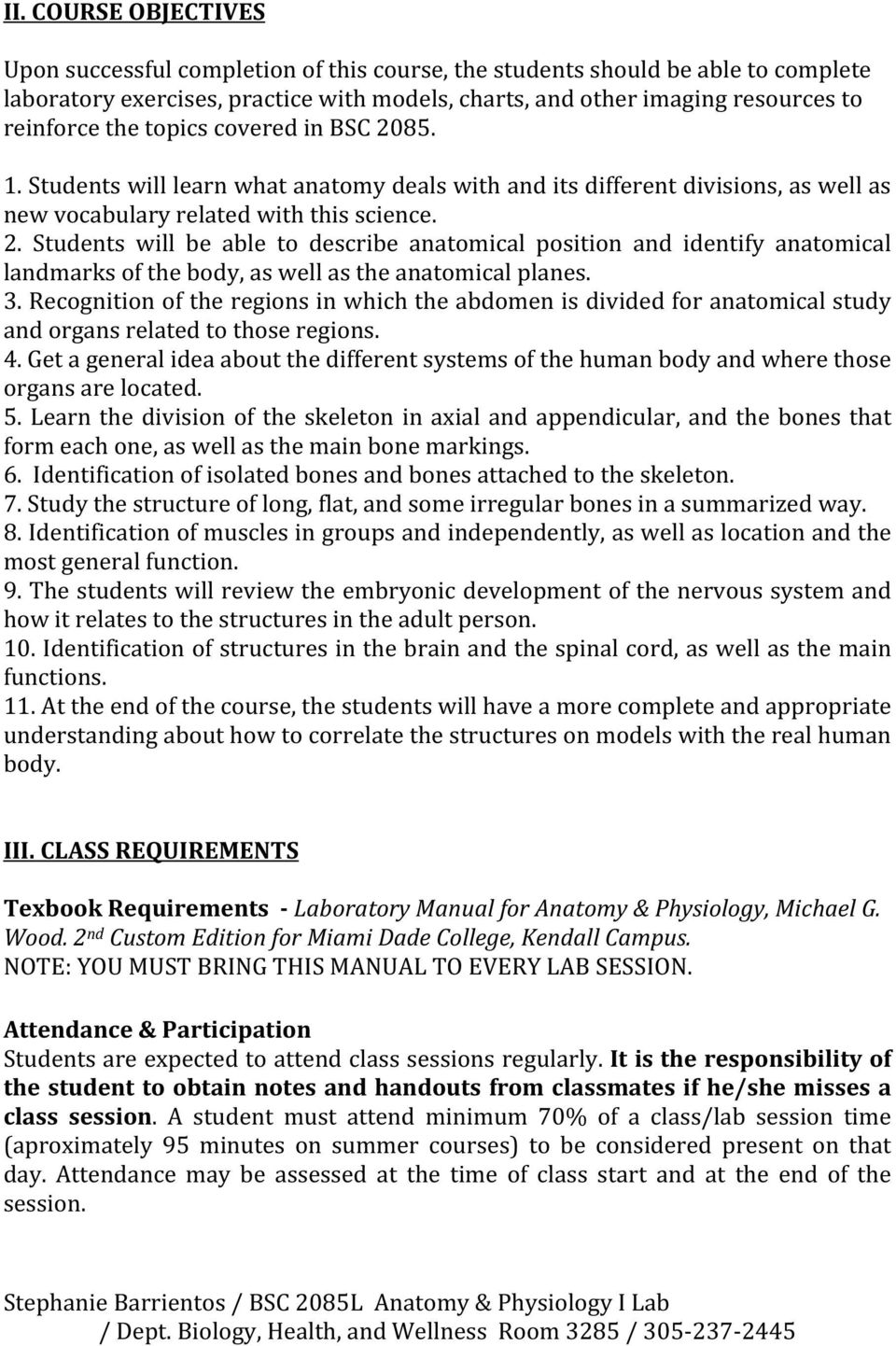 Miami-Dade College Kendall Campus COURSE SYLLABUS BSC2085L: Anatomy ...