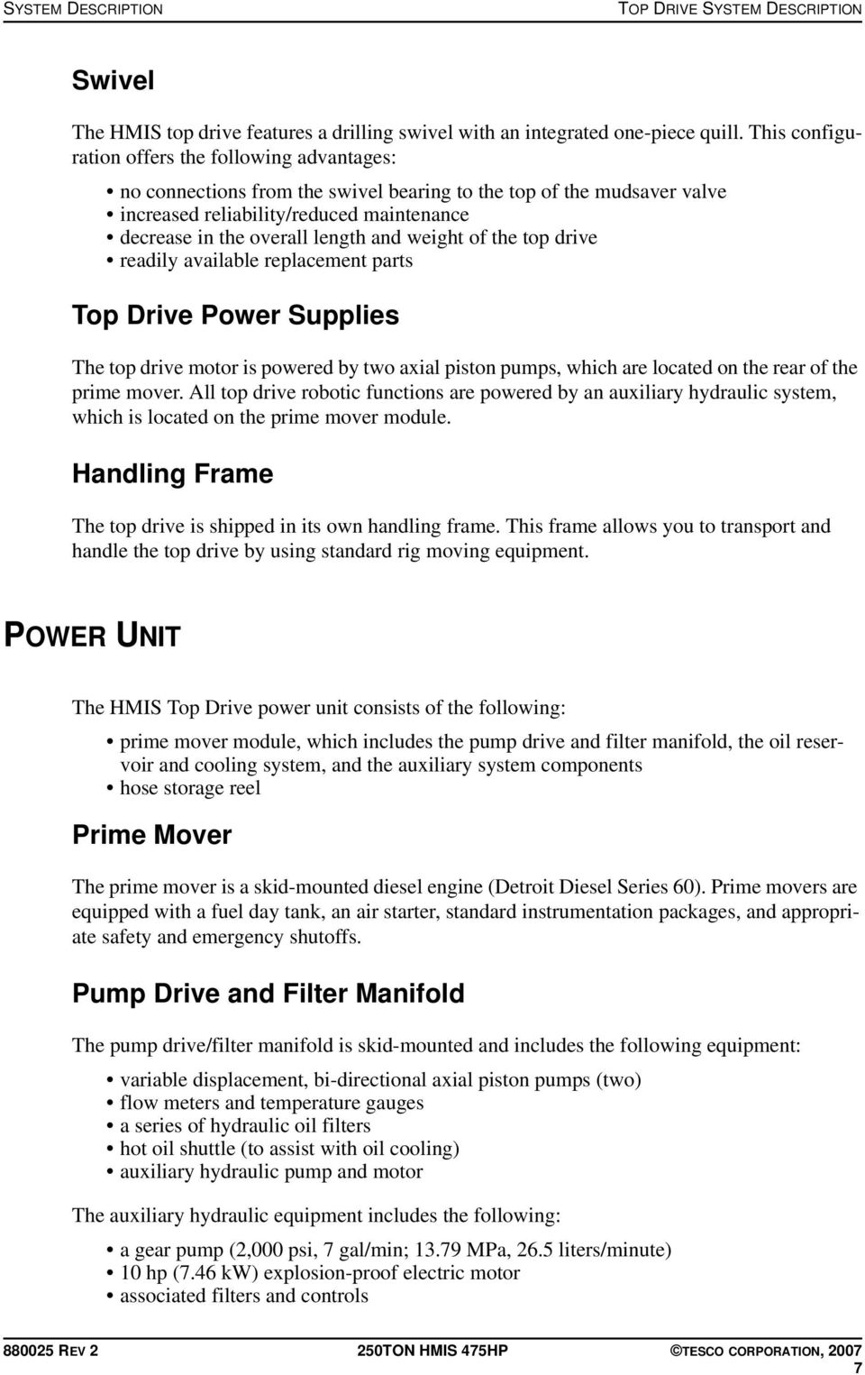 and weight of the top drive readily available replacement parts Top Drive  Power Supplies The top