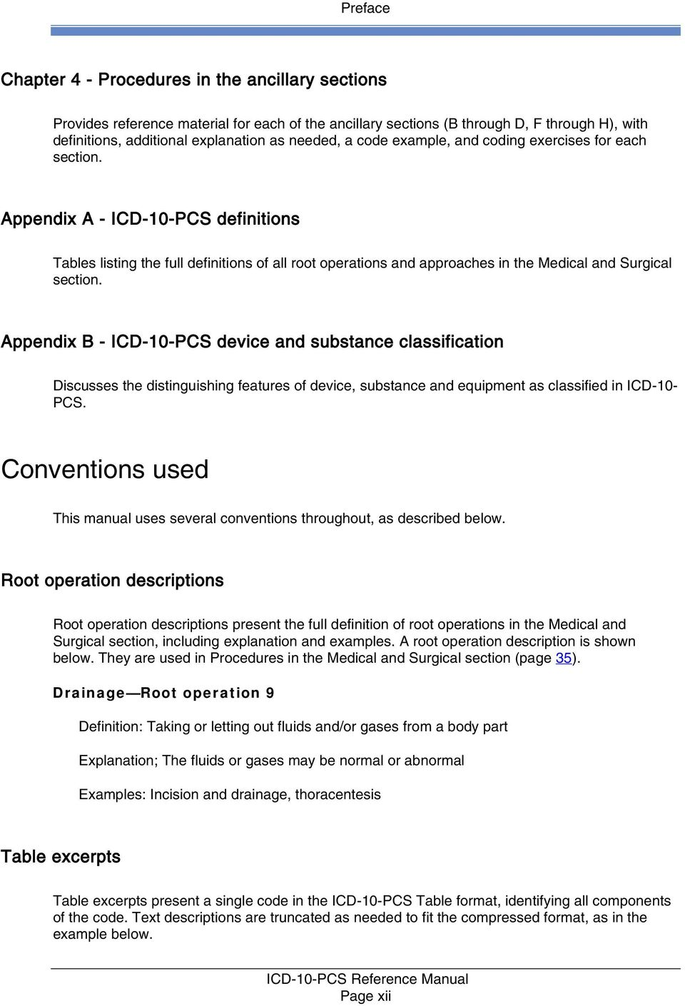 Appendix A - ICD-10-PCS definitions Tables listing the full definitions of  all